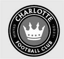 CHARLOTTE FOOTBALL CLUB MINTED 2021