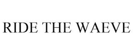 RIDE THE WAEVE