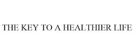 THE KEY TO A HEALTHIER LIFE