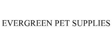 EVERGREEN PET SUPPLIES