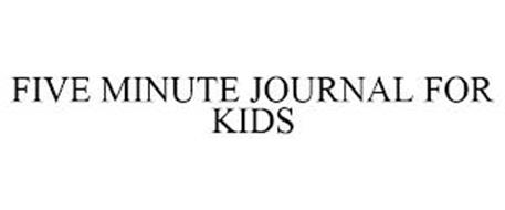 FIVE MINUTE JOURNAL FOR KIDS