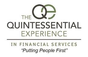 THE QE QUINTESSENTIAL EXPERIENCE IN FINANCIAL SERVICES