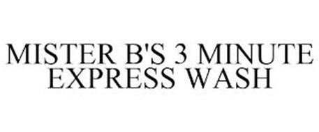 MISTER B'S 3 MINUTE EXPRESS WASH