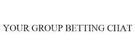 YOUR GROUP BETTING CHAT