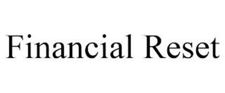 FINANCIAL RESET