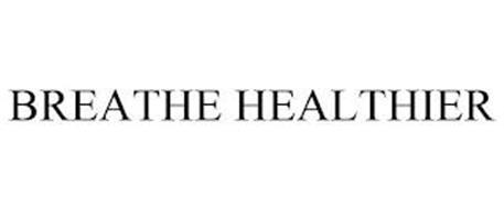 BREATHE HEALTHIER
