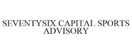 SEVENTYSIX CAPITAL SPORTS ADVISORY