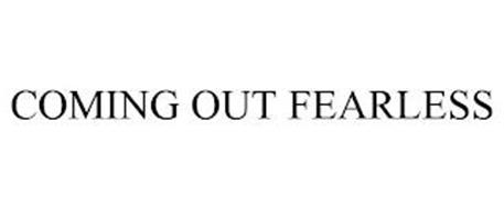COMING OUT FEARLESS