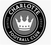 CHARLOTTE FOOTBALL CLUB MINTED 2022