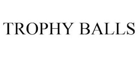 TROPHY BALLS