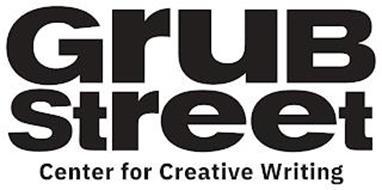 GRUB STREET CENTER FOR CREATIVE WRITING