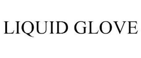 LIQUID GLOVE