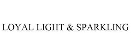 LOYAL LIGHT & SPARKLING