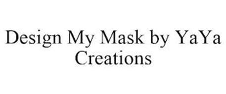 DESIGN MY MASK BY YAYA CREATIONS