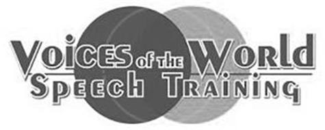 VOICES OF THE WORLD SPEECH TRAINING