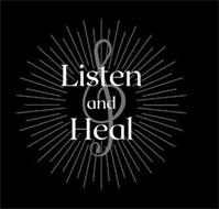 LISTEN AND HEAL