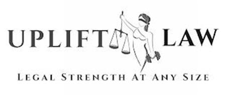 UPLIFT LAW LEGAL STRENGTH AT ANY SIZE