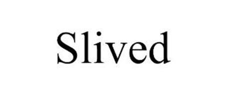 SLIVED