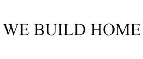 WE BUILD HOME