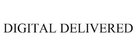 DIGITAL DELIVERED