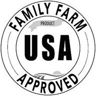 FAMILY FARM APPROVED USA PRODUCT