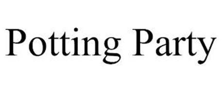 POTTING PARTY