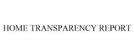 HOME TRANSPARENCY REPORT