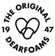 THE ORIGINAL 1947 DEARFOAMS