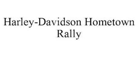 HARLEY-DAVIDSON HOMETOWN RALLY