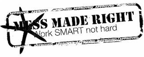 APPROVED APPROVED APPROVED APPROVED APPROVED APPROVED MESS MADE RIGHT WORK SMART NOT HARD APPROVED APPROVED APPROVED APPROVED APPROVED APPROVED