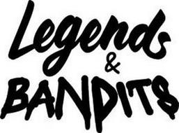 LEGENDS AND BANDITS