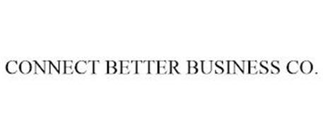 CONNECT BETTER BUSINESS CO.