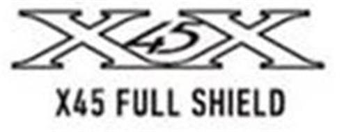 X45X X45 FULL SHIELD