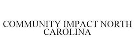 COMMUNITY IMPACT NORTH CAROLINA