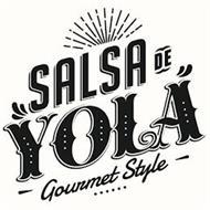 SALSA DE YOLA GOURMET STYLE
