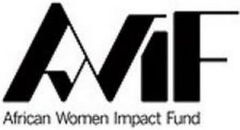 AWIF AFRICAN WOMEN IMPACT FUND