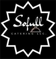 SOFULL CATERING LLC