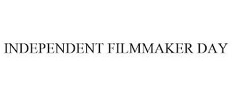 INDEPENDENT FILMMAKER DAY