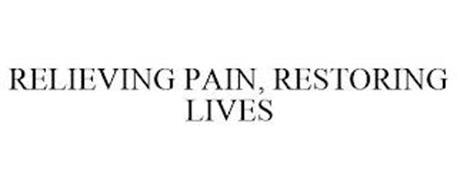 RELIEVING PAIN, RESTORING LIVES