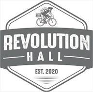 REV HALL REVOLUTION HALL EST. 2020