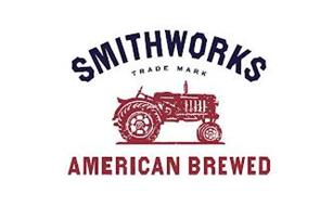 SMITHWORKS TRADE MARK AMERICAN BREWED