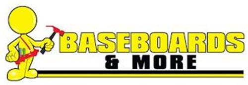 BASEBOARDS & MORE