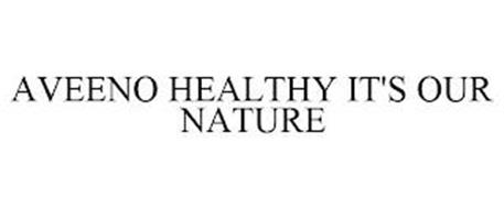 AVEENO HEALTHY IT'S OUR NATURE