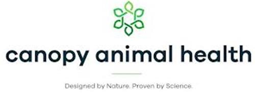 CANOPY ANIMAL HEALTH. DESIGNED BY NATURE. PROVEN BY SCIENCE.