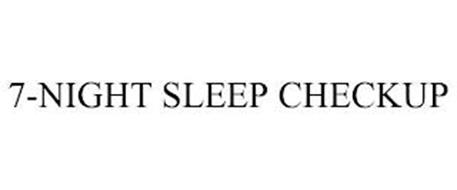 7-NIGHT SLEEP CHECKUP