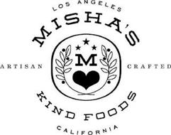 M MISHA'S KIND FOODS ARTISAN CRAFTED LOS ANGELES CALIFORNIA