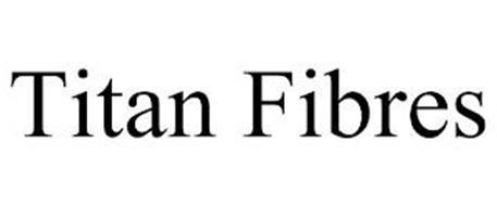 TITAN FIBRES