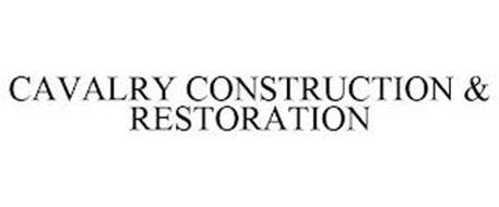CAVALRY CONSTRUCTION & RESTORATION
