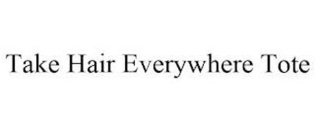 TAKE HAIR EVERYWHERE TOTE