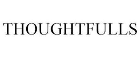 THOUGHTFULLS